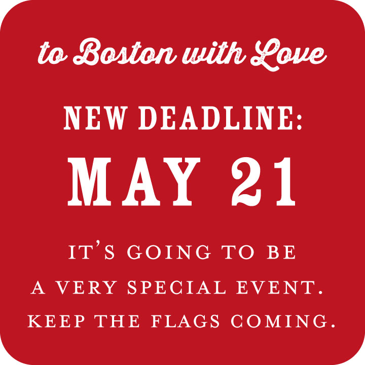 To Boston With Love: New Deadline May 21
